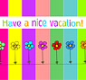 Have a nice vacation